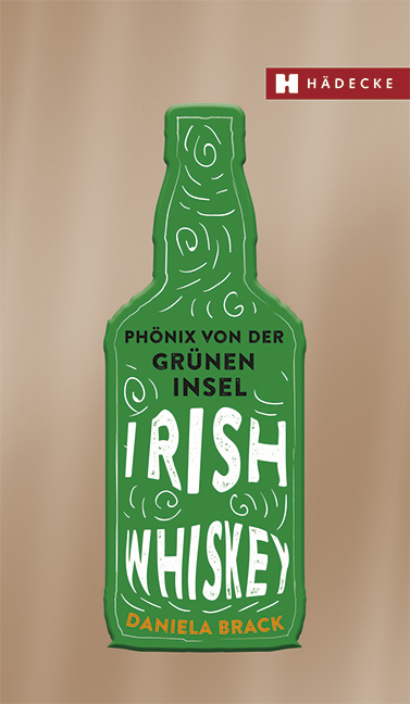 Irish Whiskey, Phönix von der grünen Insel