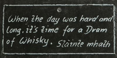 Schiefertafel - 'When the day was hard and long...'
