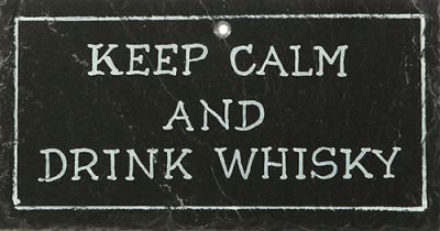Schiefertafel - 'Keep calm and drink whisky'